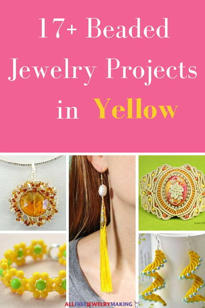 Beautiful Beading Patterns 17 DIY Jewelry Projects in Yellow