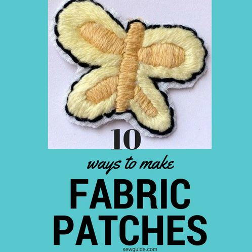 10 Ways to Make Fabric Patches