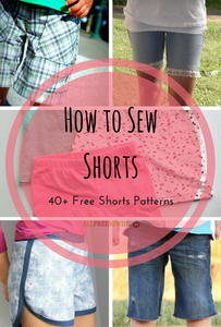 How to Sew Shorts: 40+ Free Shorts Patterns