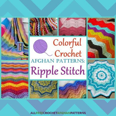 25 Colorful Crochet Afghan Patterns: Ripple Stitch ...