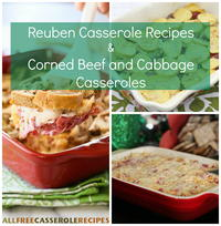 9 Reuben Casserole Recipes and Corned Beef and Cabbage Casseroles