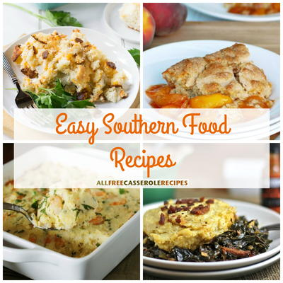 26 easy southern food recipes allfreecasserolerecipes 26 easy southern food recipes forumfinder Image collections