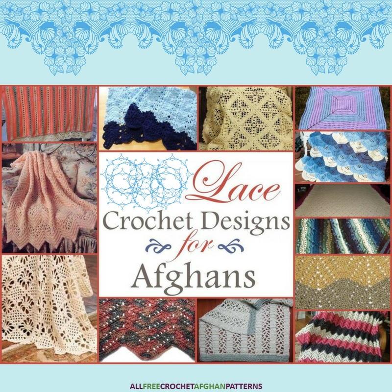 28 Lace Crochet Designs For Afghans Allfreecrochetafghanpatterns