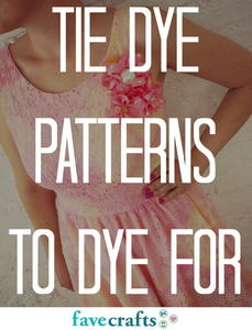 35 Easy Tie Dye Patterns to Dye For