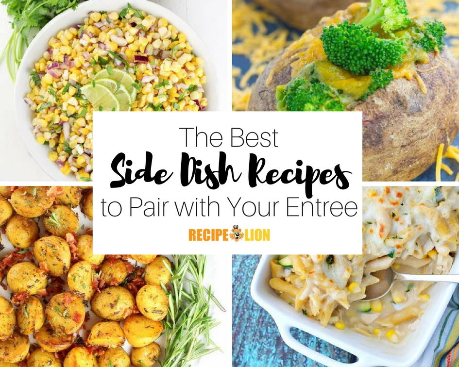 The 27 best side dishes to pair with your entree recipelion forumfinder Image collections