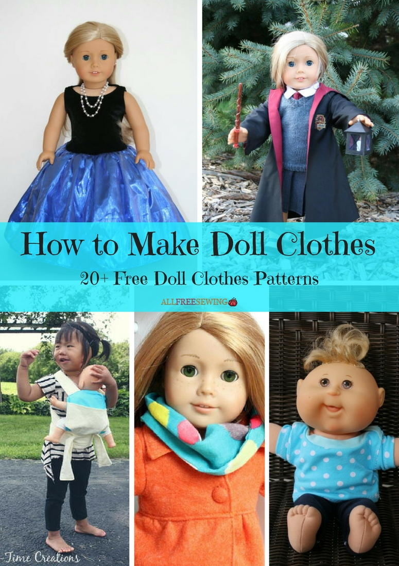 How to Make Doll Clothes: 20+ Free Doll Clothes Patterns ...