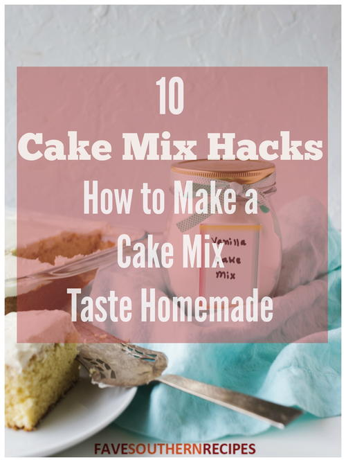 10 Cake Mix Hacks How to Make a Cake Mix Taste Homemade