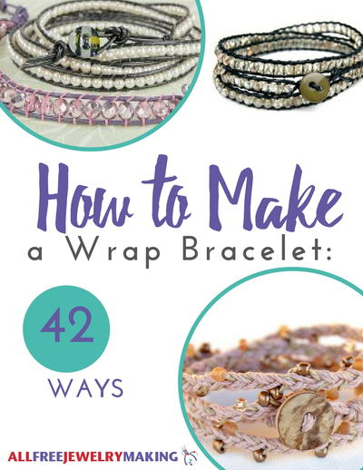How to Make a Wrap Bracelet 42 Ways