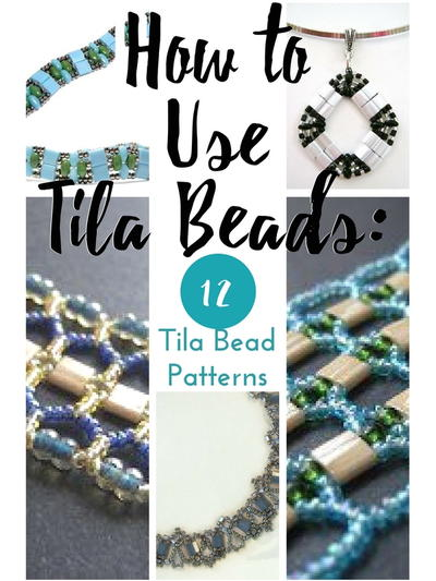 How to Use Tila Beads: 12 Tila Bead Patterns