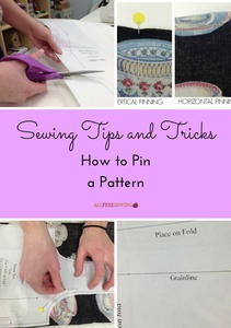 Sewing Tips and Tricks: How to Pin a Pattern