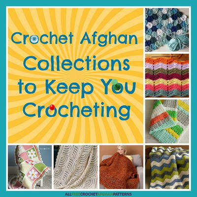 61 Crochet Afghan Collections to Keep You Crocheting