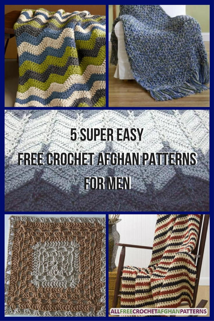 5 Super Easy Free Crochet Afghan Patterns For Men