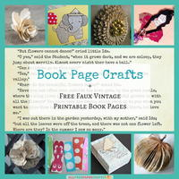 26 Book Page Crafts + Free Faux Vintage Printable Book Pages
