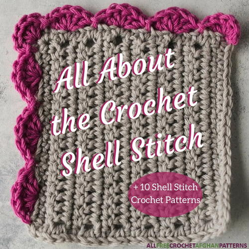 All About The Crochet Shell Stitch How To 10 Shell Stitch Crochet