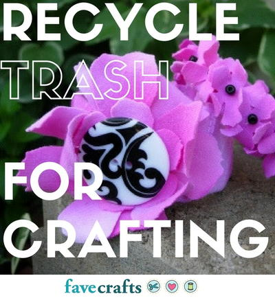 24 Ways to Reuse and Recycle Trash for Crafting