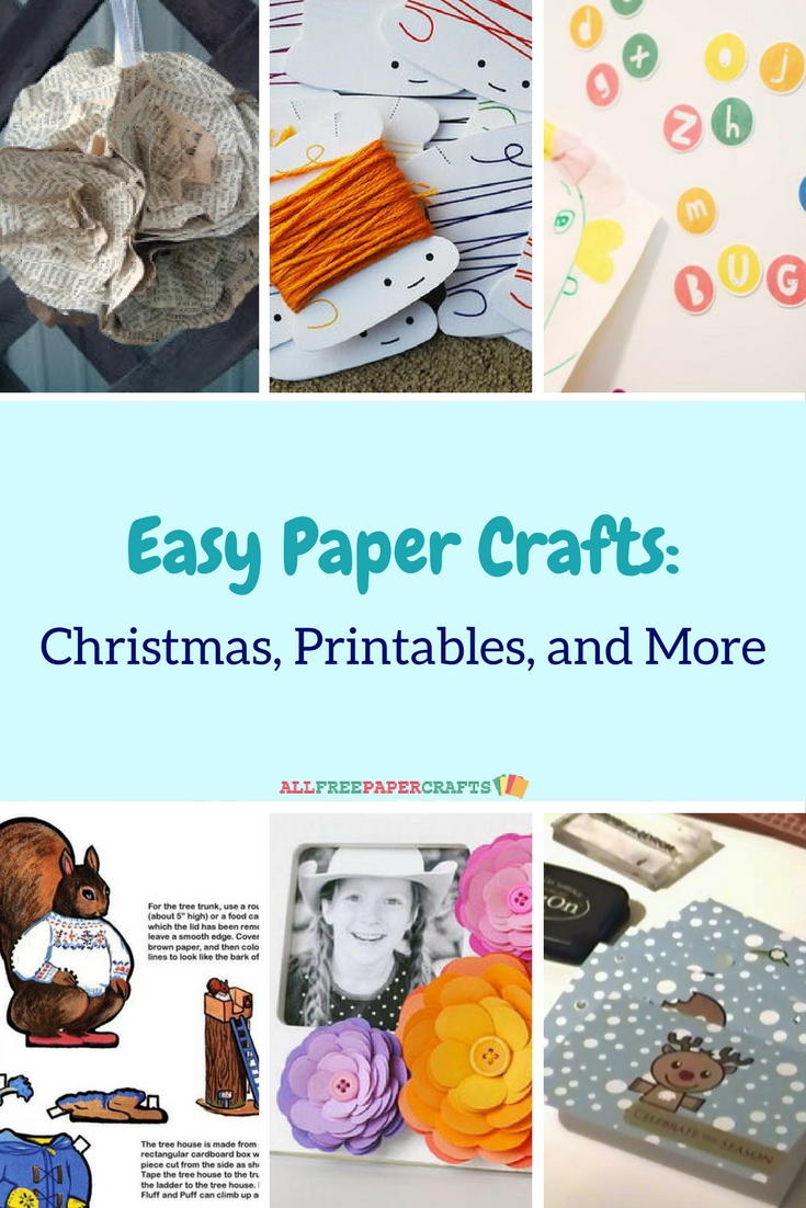 25+ Easy Paper Crafts: Christmas, Printables, and More ...