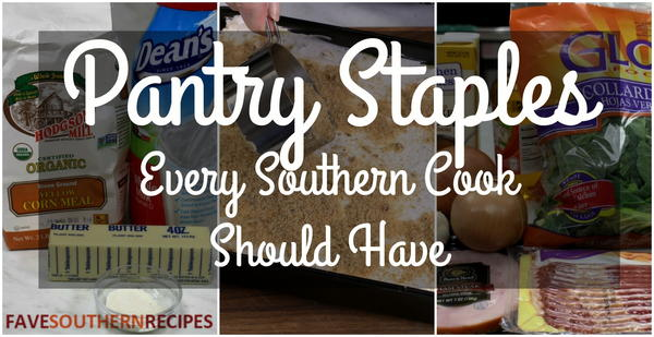 Pantry Staples Every Southern Cook Should Have