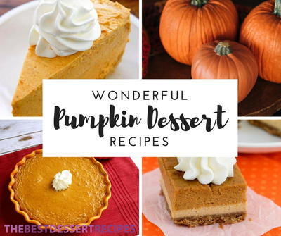 46 Wonderful Pumpkin Dessert Recipes
