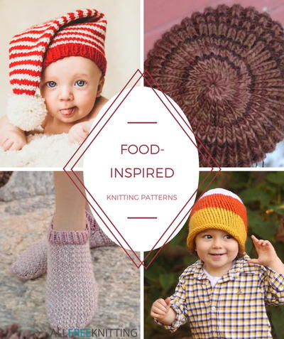 Fun Knitting Patterns 38 Food Inspired Knitting Projects