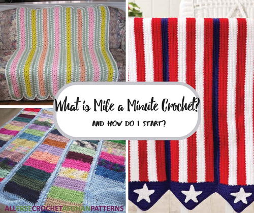 What is Mile a Minute Crochet and How Do I Start ...