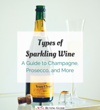 Types of Sparkling Wine: A Guide to Champagne, Prosecco, and More