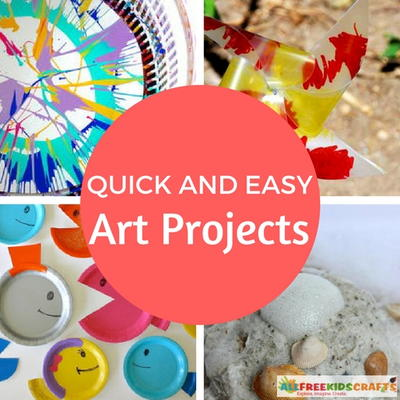 Quick and Easy Art Projects