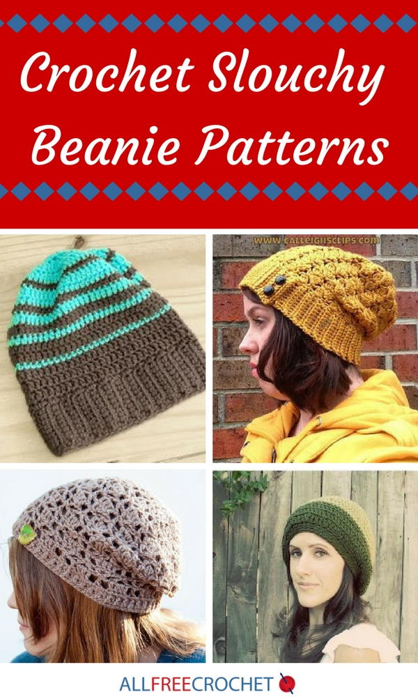 21 Crochet Slouchy Beanie Patterns Allfreecrochet