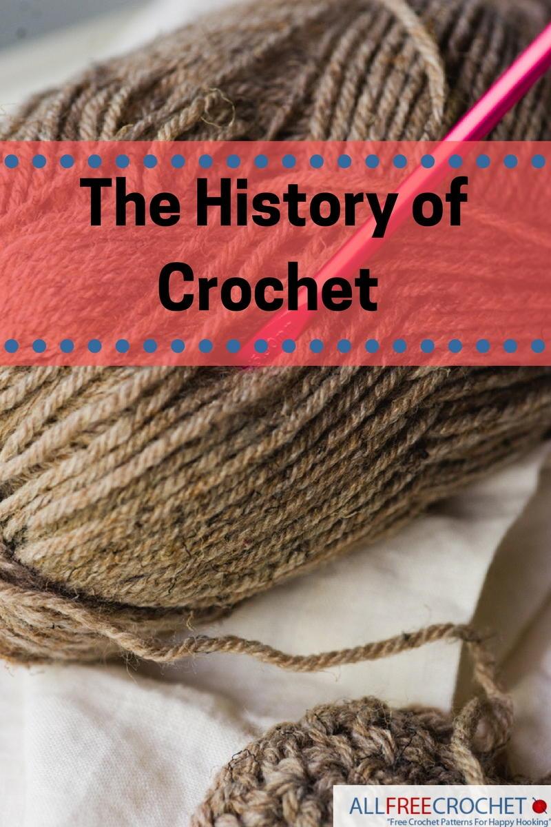 The History of Crochet: From Tambour through Irish Crochet ...