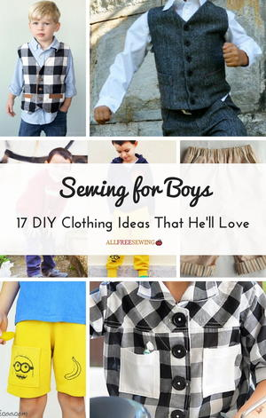 Sewing for Boys: 17 DIY Clothing Ideas That He'll Love