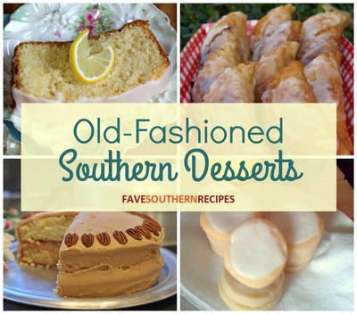 26 Old Fashioned Southern Desserts