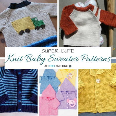 20 Super Cute Knit Baby Sweater Patterns Allfreeknittingcom