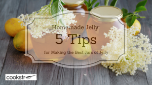 Homemade Jelly: 5 Tips for Making the Best Jars of Jelly