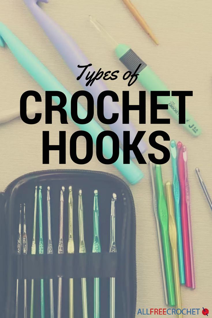 Crochet: types of hooks and the basics of knitting