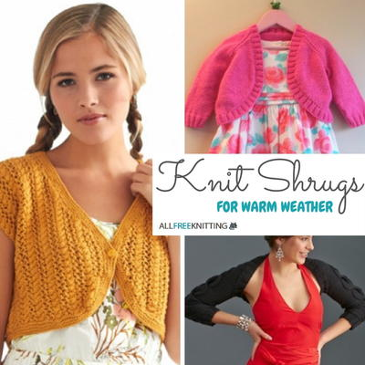 Knit Shrugs 19 Shrug Patterns For Warm Weather Allfreeknitting