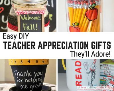15 Easy Diy Teacher Appreciation Gifts They Ll Adore