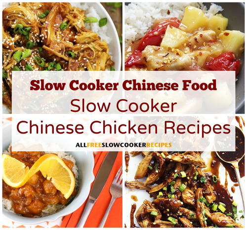 10 Slow Cooker Chinese Chicken Recipes