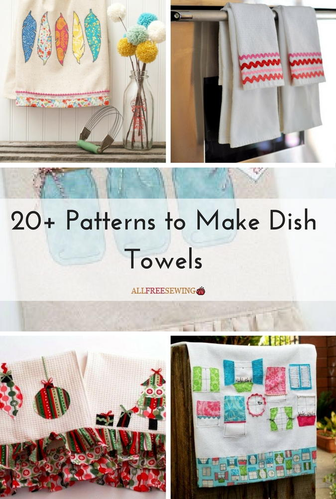 20 Patterns To Make Dish Towels Allfreesewing Com