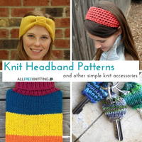 25 Knit Headband Patterns and Other Simple Knit Accessories