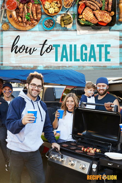 How to Tailgate  5 Game Day Recipes