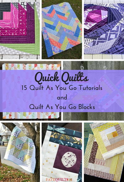 Quick Quilts 15 Quilt As You Go Tutorials and Quilt As You Go Blocks