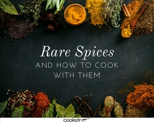 12 Rare Spices and How to Cook with Them
