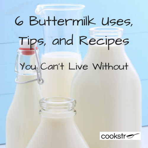 6 Buttermilk Uses Tips and Recipes You Cant Live Without