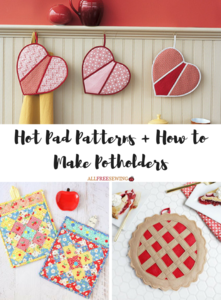 How to Make Potholders: 25+ Hot Pad Patterns