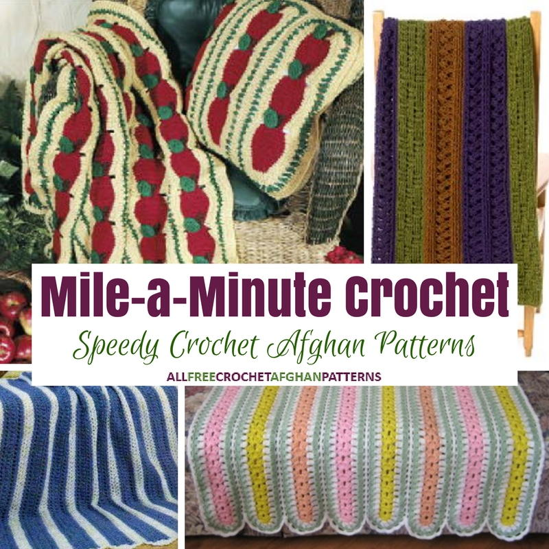 Mile-a-Minute Crochet 13 Speedy Crochet Blanket Patterns ...