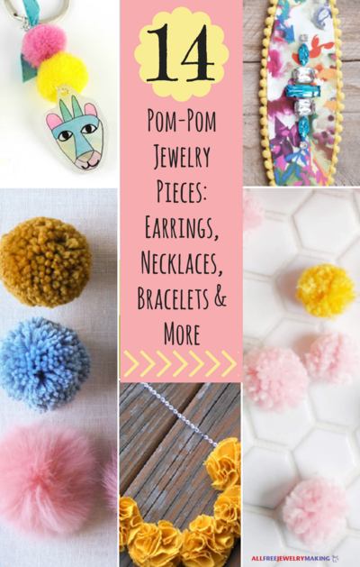 14 Perfect Pom-Pom Jewelry Pieces Earrings Necklaces Bracelets and More