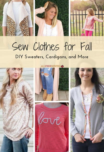 Sew Clothes for Fall: 27 DIY Sweaters, Cardigans, and More ...