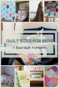 Quilt Sizes for Beds + 10 Bed Quilt Patterns