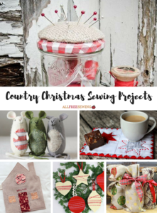 Rustic Holiday Sewing Tutorials: 46 Country Christmas Sewing Projects