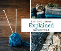 Knitting Terms Explained: Terms and Abbreviations All Beginners Should Know