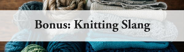 Knitting Yfwd Yrn Yon : Knitting terms explained allfreeknitting